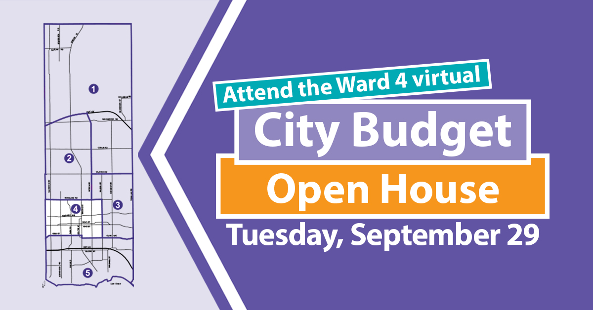 Ward 4 virtual City Budget Open House
