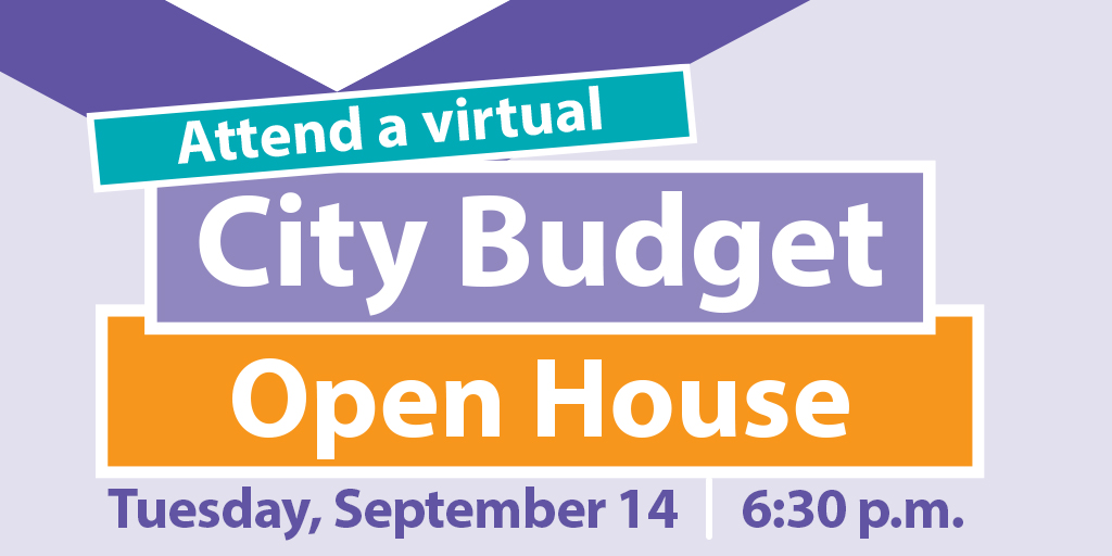 Budget 2022 open house and share your priorities