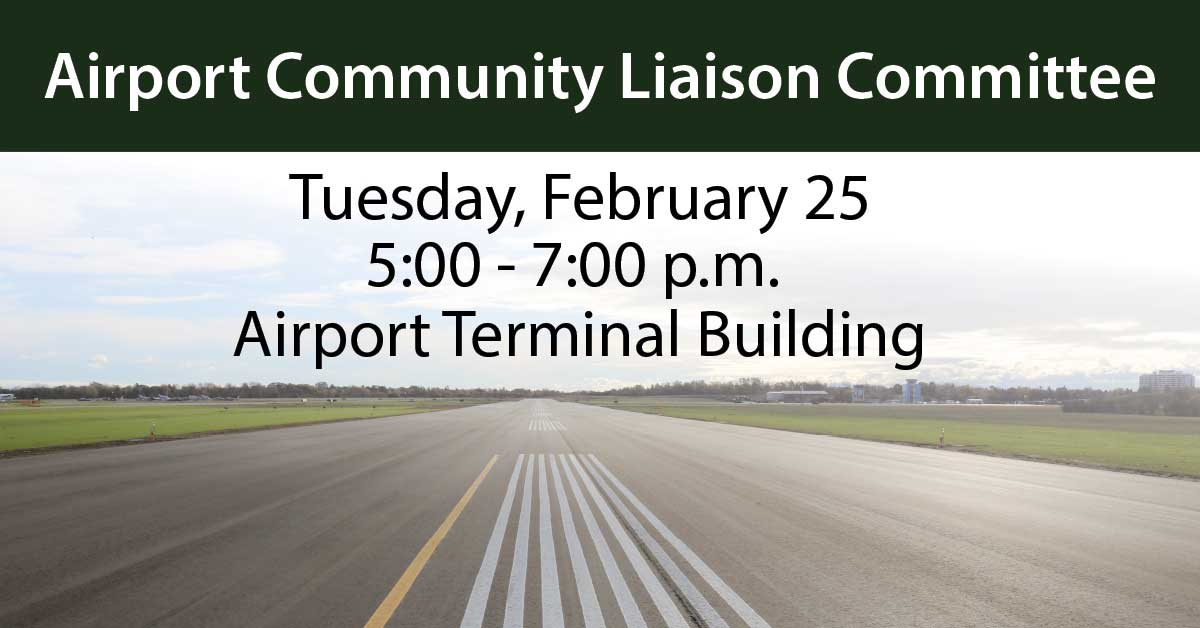 Plan to attend the next Airport Community Liaison Committee meeting  on February 25.